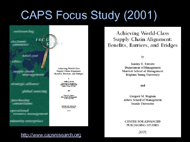 CAPS Focus Study (2001) http: //www. capsresearch. org