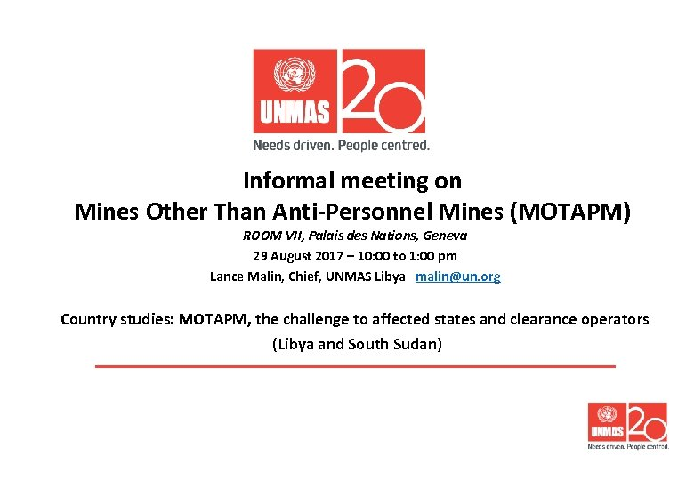 Informal meeting on Mines Other Than Anti-Personnel Mines (MOTAPM) ROOM VII, Palais des Nations,