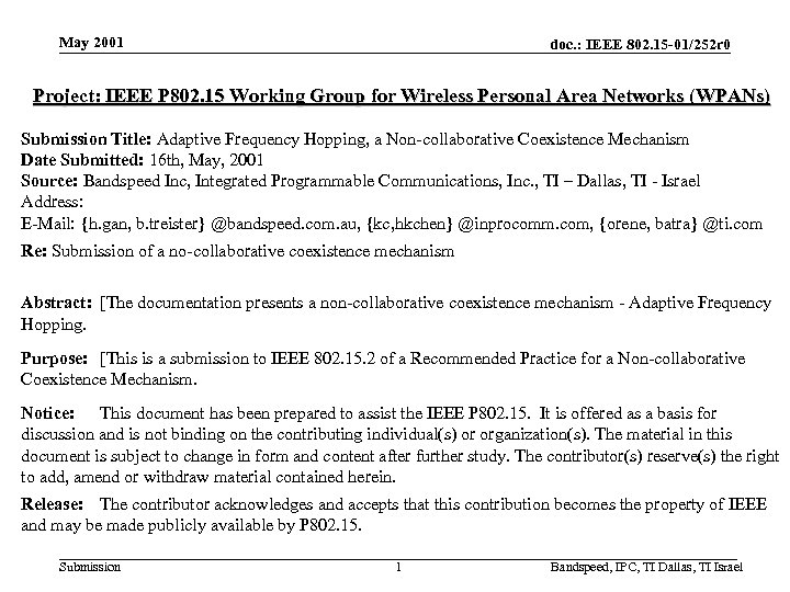 May 2001 doc. : IEEE 802. 15 -01/252 r 0 Project: IEEE P 802.