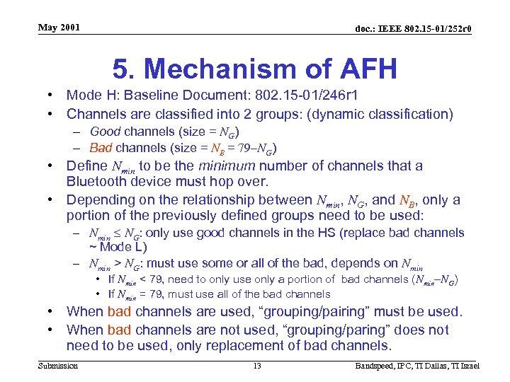 May 2001 doc. : IEEE 802. 15 -01/252 r 0 5. Mechanism of AFH