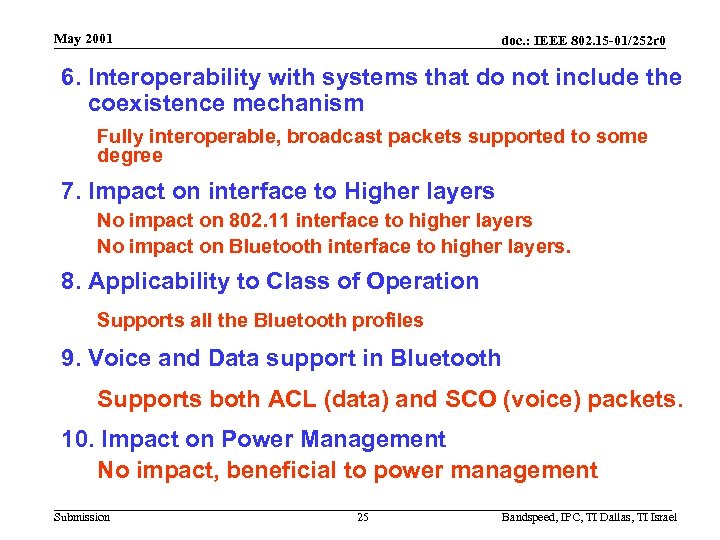 May 2001 doc. : IEEE 802. 15 -01/252 r 0 6. Interoperability with systems