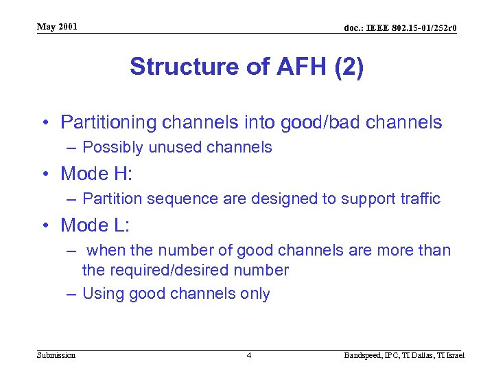 May 2001 doc. : IEEE 802. 15 -01/252 r 0 Structure of AFH (2)