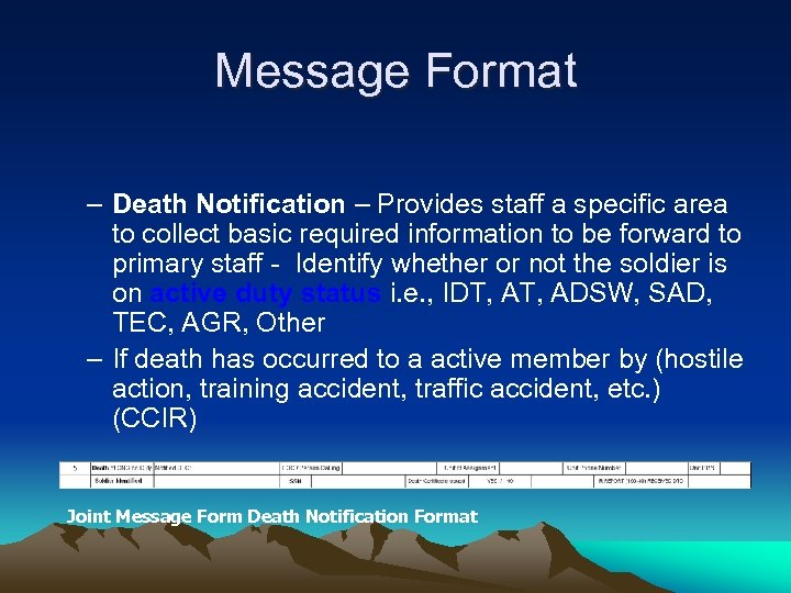 Message Format – Death Notification – Provides staff a specific area to collect basic