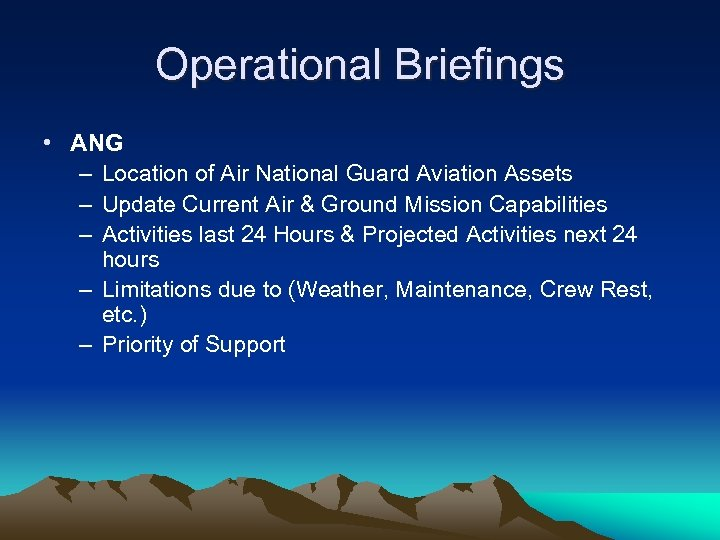 Operational Briefings • ANG – Location of Air National Guard Aviation Assets – Update