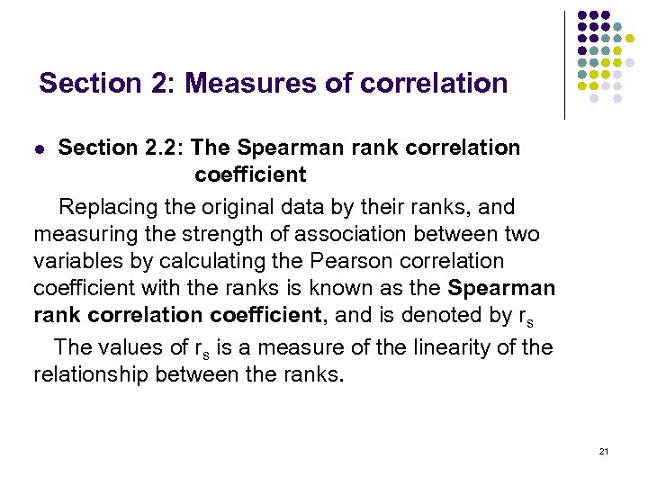 Section 2: Measures of correlation Section 2. 2: The Spearman rank correlation coefficient Replacing
