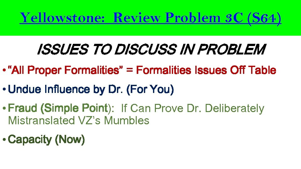 "Yellowstone: Review Problem 3 C (S 64) ISSUES TO DISCUSS IN PROBLEM • ""All"