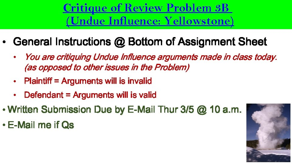 Critique of Review Problem 3 B (Undue Influence: Yellowstone) • General Instructions @ Bottom