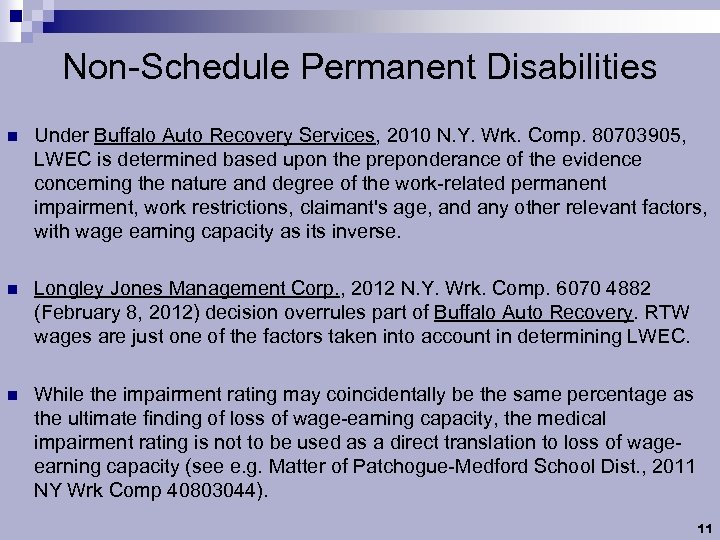 Non-Schedule Permanent Disabilities n Under Buffalo Auto Recovery Services, 2010 N. Y. Wrk. Comp.