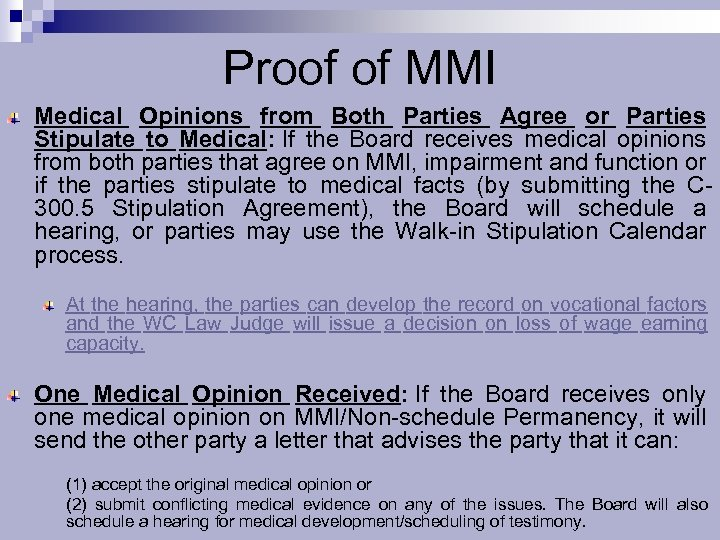 Proof of MMI Medical Opinions from Both Parties Agree or Parties Stipulate to Medical: