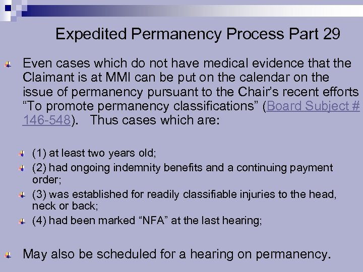 Expedited Permanency Process Part 29 Even cases which do not have medical evidence that