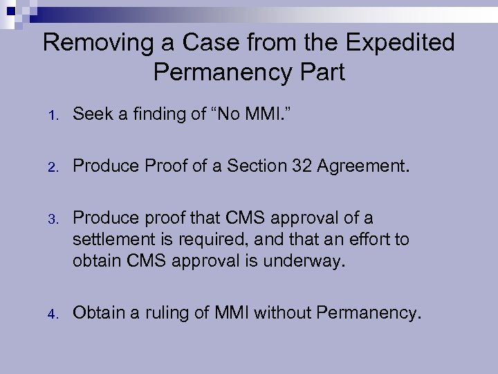 """Removing a Case from the Expedited Permanency Part 1. Seek a finding of """"No"""