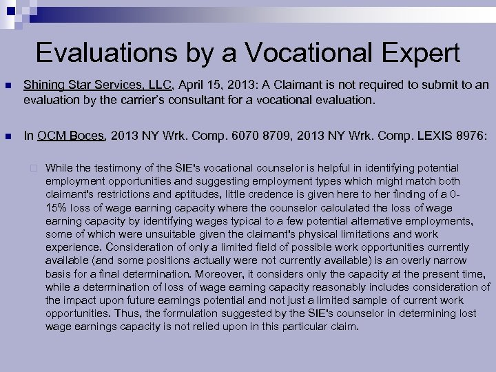 Evaluations by a Vocational Expert n Shining Star Services, LLC, April 15, 2013: A