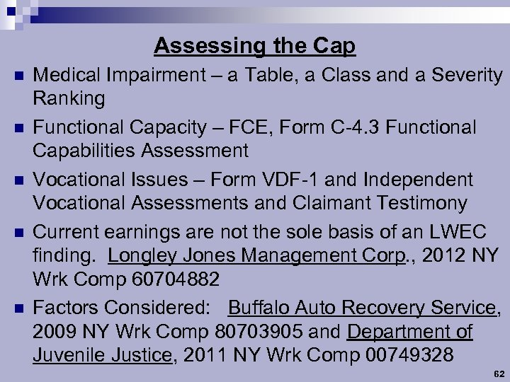 Assessing the Cap n n n Medical Impairment – a Table, a Class and