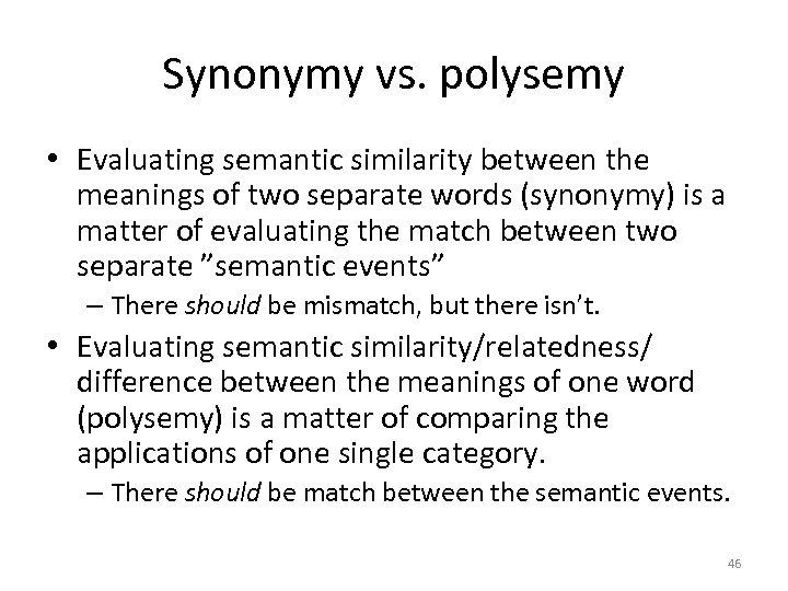 Evaluating semantic similarity and sameness in studies of