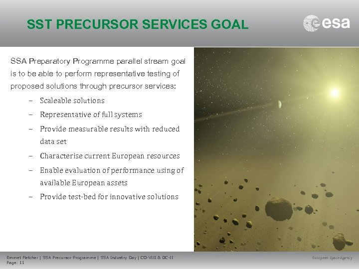 SST PRECURSOR SERVICES GOAL SSA Preparatory Programme parallel stream goal is to be able