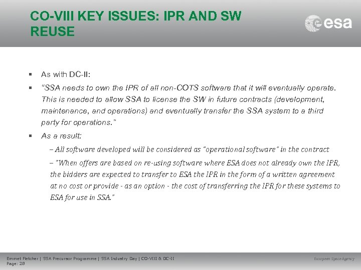 """CO-VIII KEY ISSUES: IPR AND SW REUSE • As with DC-II: • """"SSA needs"""