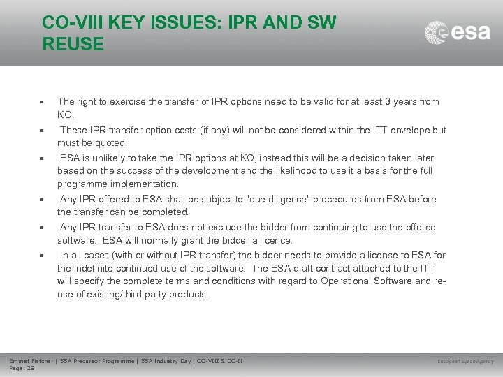 CO-VIII KEY ISSUES: IPR AND SW REUSE • The right to exercise the transfer