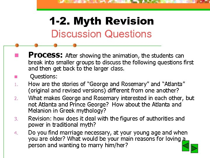 1 -2. Myth Revision Discussion Questions n n 1. 2. 3. 4. Process: After