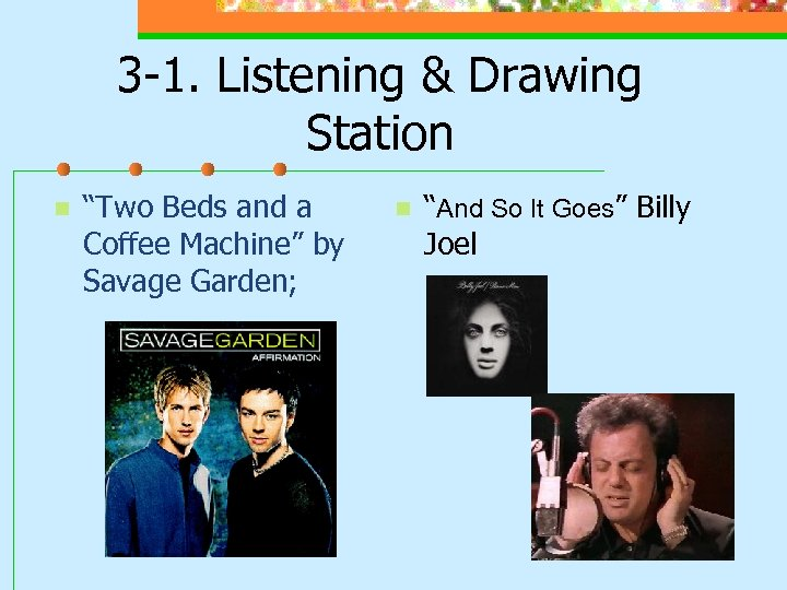 "3 -1. Listening & Drawing Station n ""Two Beds and a Coffee Machine"" by"