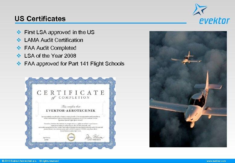 US Certificates v v v First LSA approved in the US LAMA Audit Certification