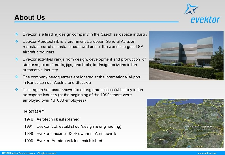 About Us v Evektor is a leading design company in the Czech aerospace industry