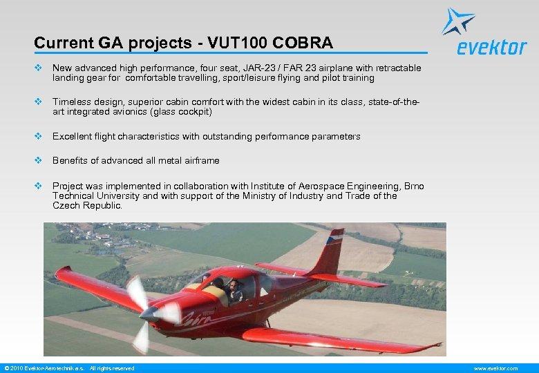 Current GA projects - VUT 100 COBRA v New advanced high performance, four seat,