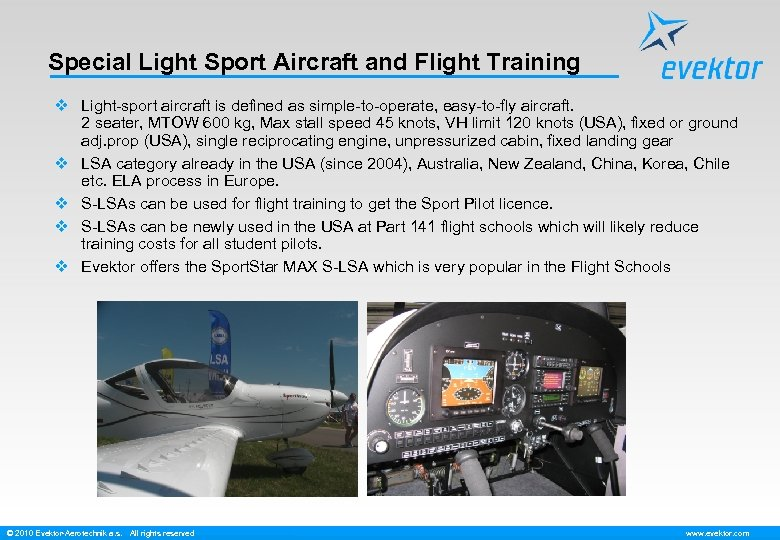Special Light Sport Aircraft and Flight Training v Light-sport aircraft is defined as simple-to-operate,