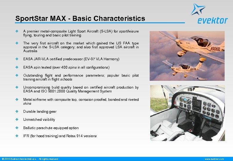 Sport. Star MAX - Basic Characteristics v A premier metal-composite Light Sport Aircraft (S-LSA)