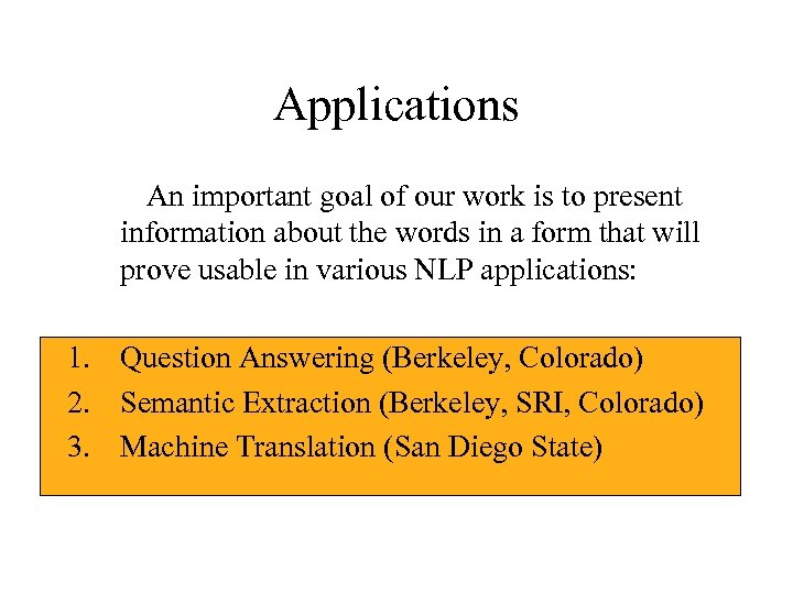 Applications An important goal of our work is to present information about the words