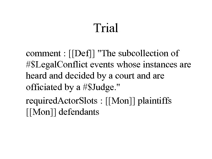 Trial comment : [[Def]]