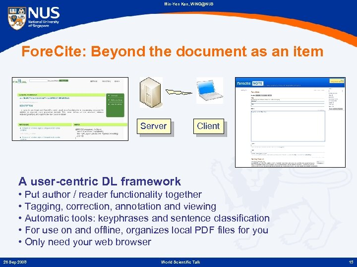 Min-Yen Kan, WING@NUS Fore. Cite: Beyond the document as an item Server Client A
