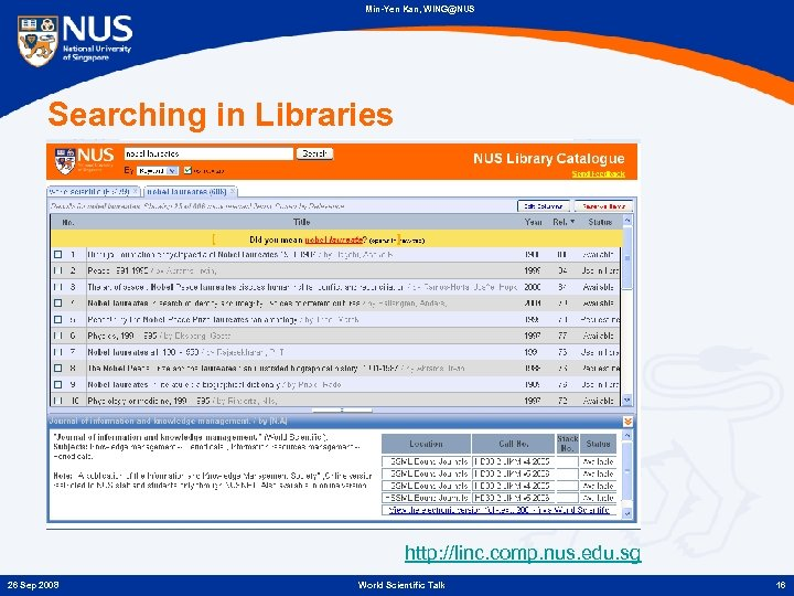 Min-Yen Kan, WING@NUS Searching in Libraries http: //linc. comp. nus. edu. sg 26 Sep