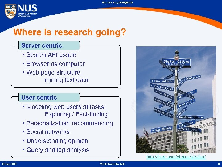Min-Yen Kan, WING@NUS Where is research going? Server centric • Search API usage •