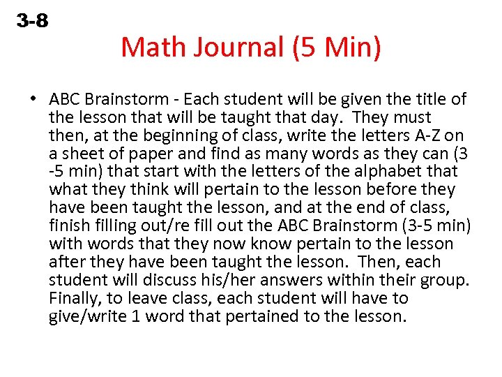3 -8 Solving Equations Containing Fractions Math Journal (5 Min) • ABC Brainstorm -