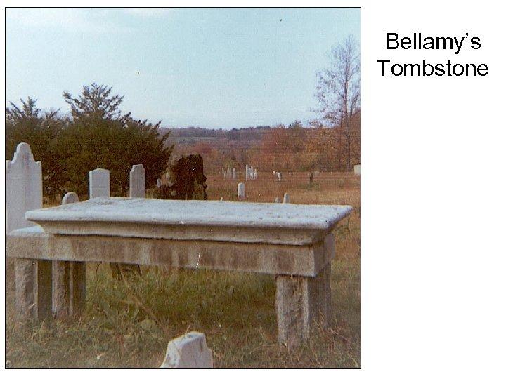 Bellamy's Tombstone
