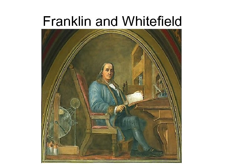 Franklin and Whitefield