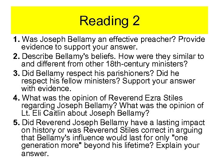 Reading 2 1. Was Joseph Bellamy an effective preacher? Provide evidence to support your