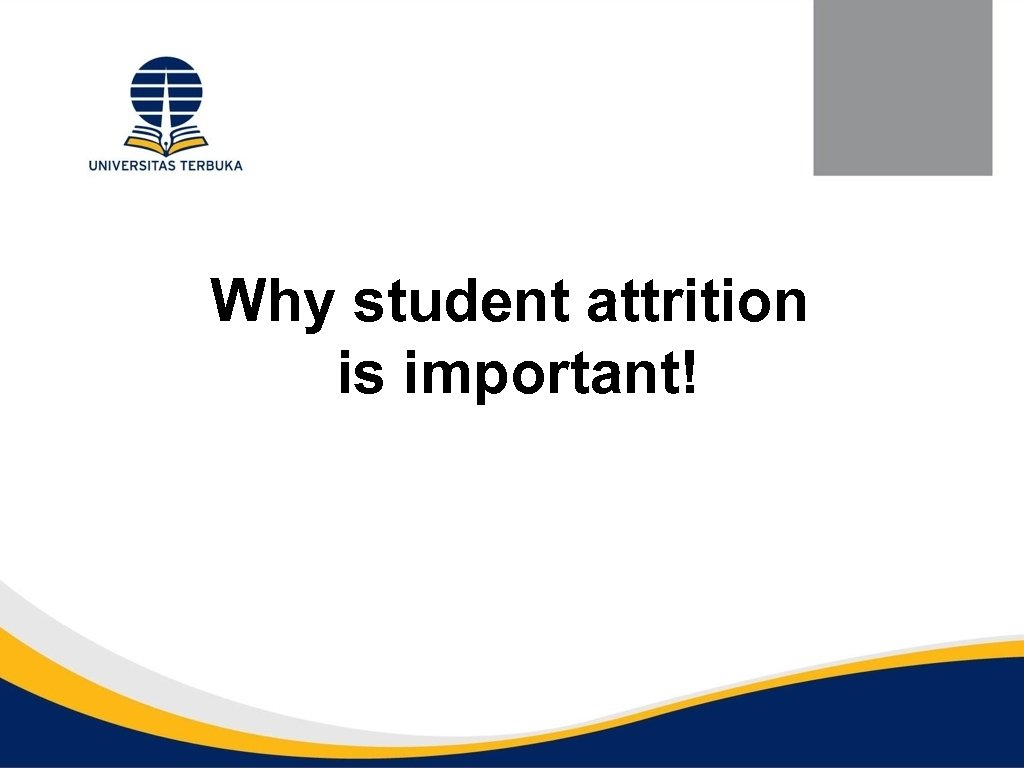 Why student attrition is important!