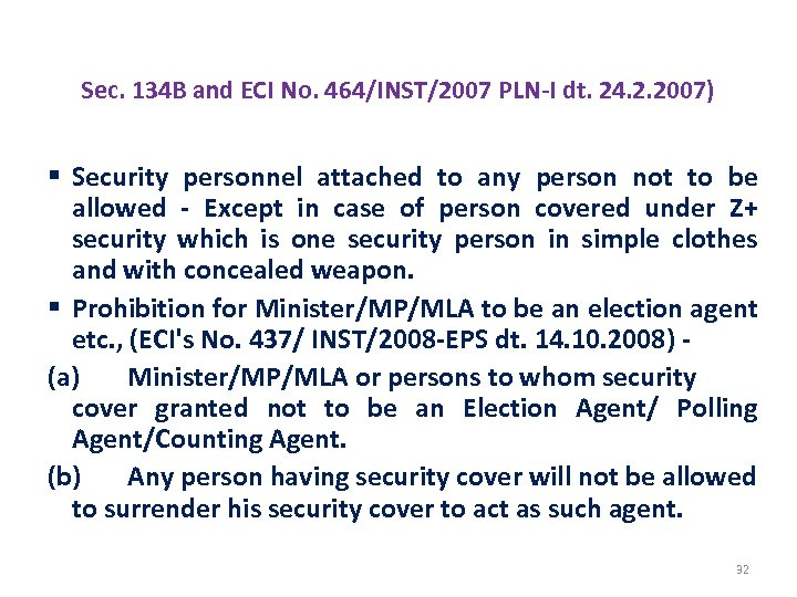 GOING ARMED TO / NEAR A POLLING STAT Sec. 134 B and ECI No.