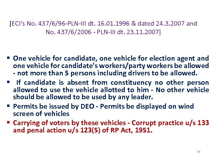 REGULATION OF PLYING OF VEHICLES ON POLL DAY [ECI's No. 437/6/96 -PLN-III dt. 16.