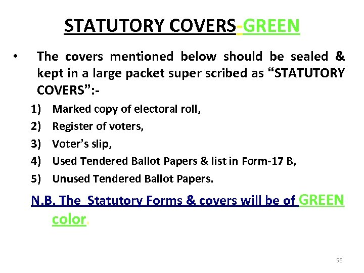 STATUTORY COVERS-GREEN • The covers mentioned below should be sealed & kept in a