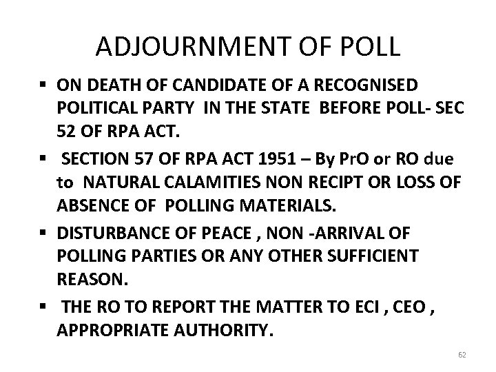 ADJOURNMENT OF POLL § ON DEATH OF CANDIDATE OF A RECOGNISED POLITICAL PARTY IN