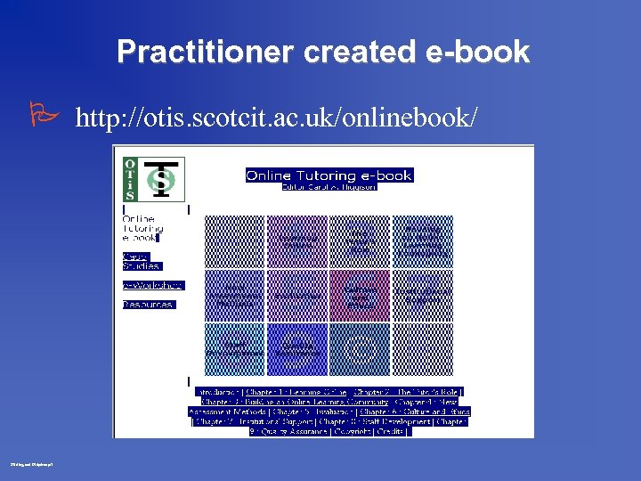Practitioner created e-book P http: //otis. scotcit. ac. uk/onlinebook/ Stirling oct 97 dp/rm p.