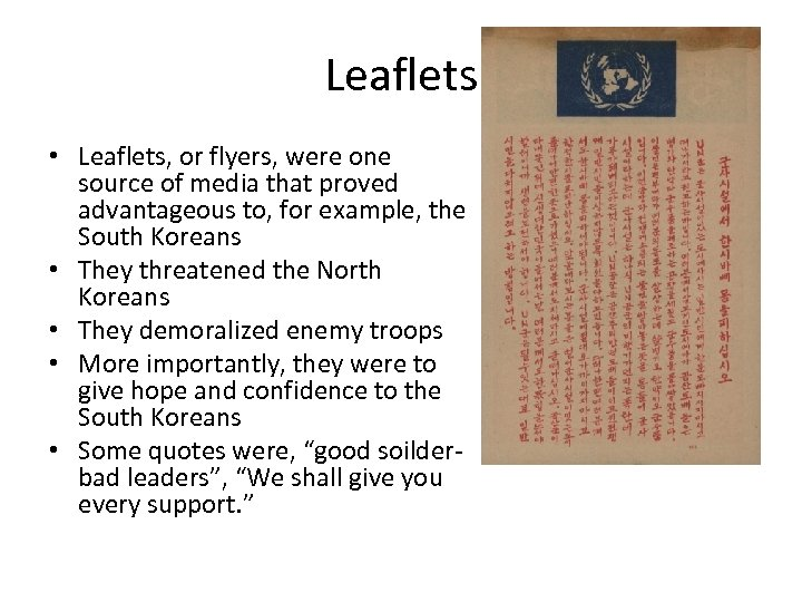 Leaflets • Leaflets, or flyers, were one source of media that proved advantageous to,