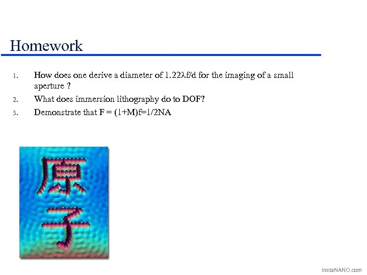 Homework 1. 2. 3. How does one derive a diameter of 1. 22 lf/d