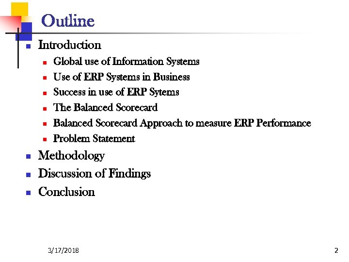 Outline n Introduction n n n n Global use of Information Systems Use of