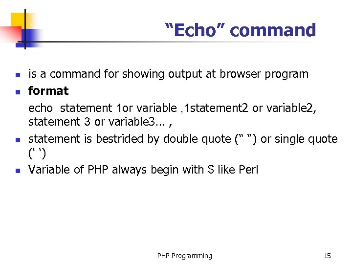 """Echo"" command n n is a command for showing output at browser program format"