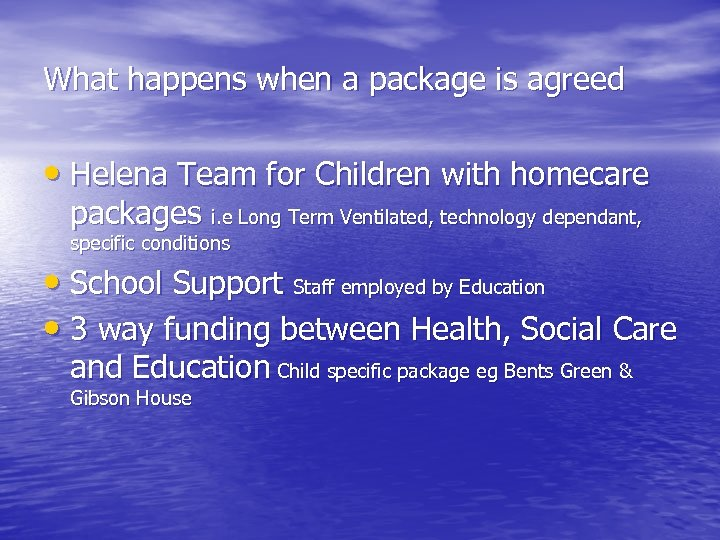 What happens when a package is agreed • Helena Team for Children with homecare
