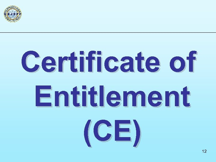 Certificate of Entitlement (CE) 12