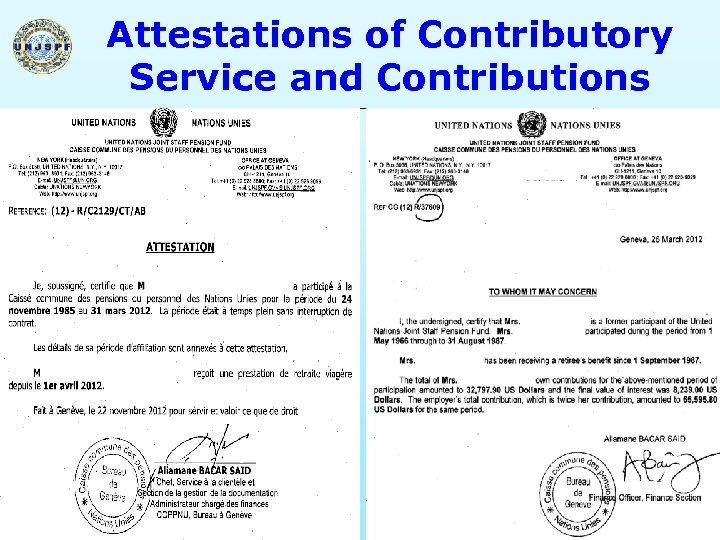Attestations of Contributory Service and Contributions 35